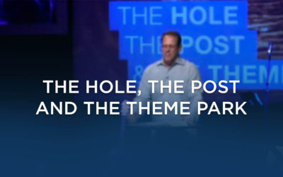 The Hole, The Post and The Theme Park