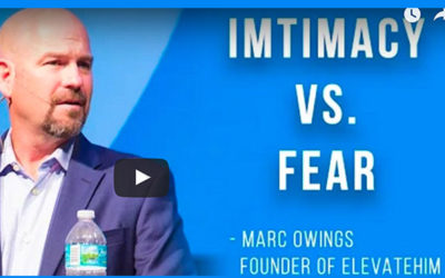 Intimacy vs. Fear