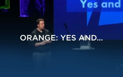 Orange: Yes and…