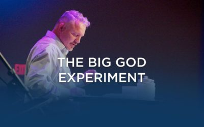 The Big God Experiment