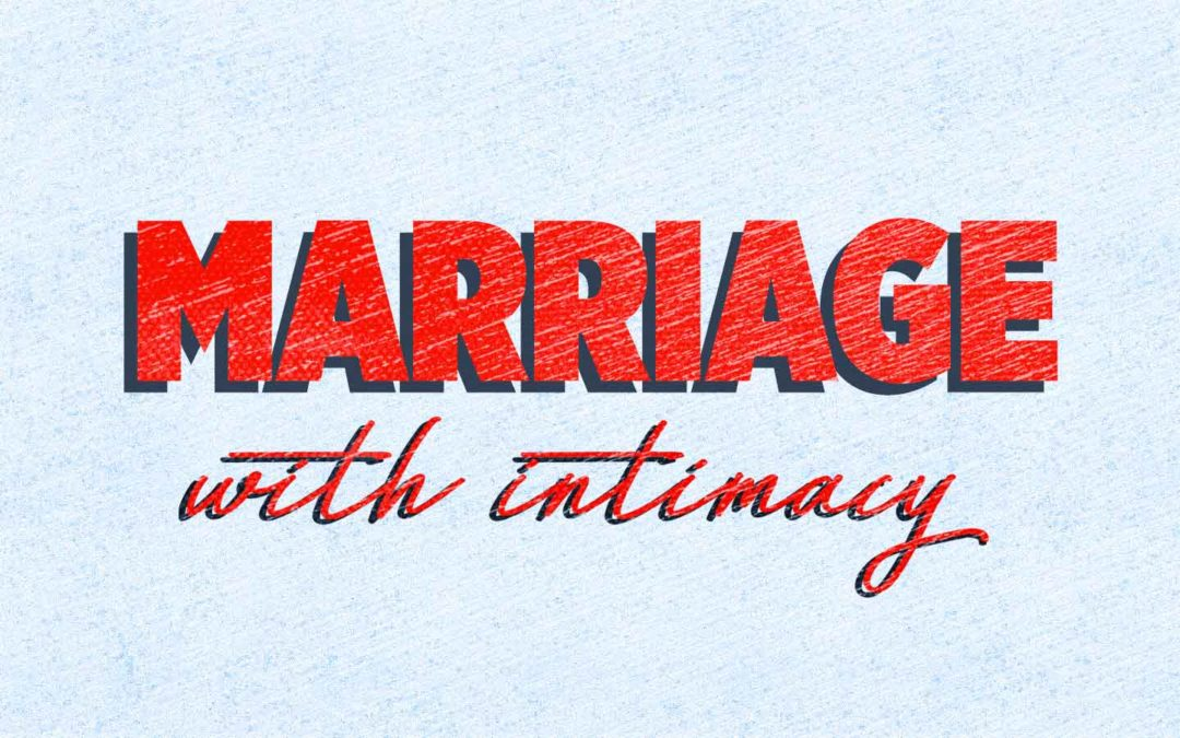 Marriage with Intimacy