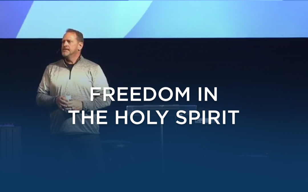 Freedom in The Holy Spirit