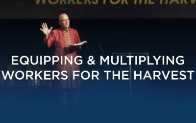 Equipping & Multiplying Workers For The Harvest