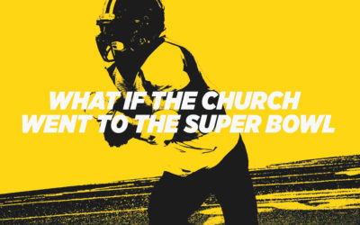 What If The Church Went To The Super Bowl