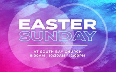 Easter at South Bay 2019